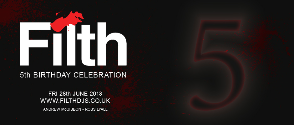 Filth DJs – 5th Birthday Celebration